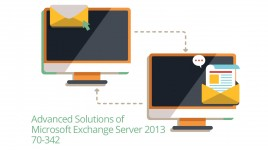Microsoft 70-342 Advanced Solutions of Exchange Server 2013