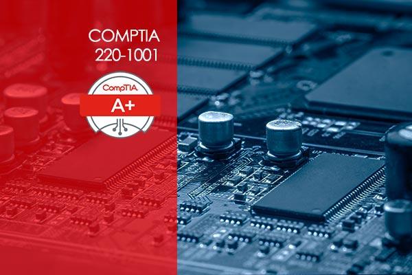 CompTIA A+ 220-1001 Core 1 and 220-1002 Core 2