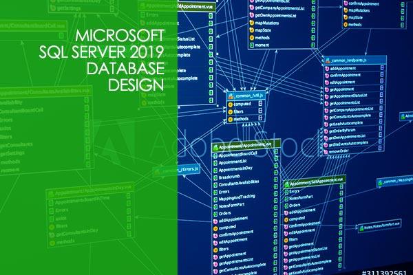 Microsoft SQL Server 2019 Database Design
